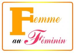 FEMME AU FÉMININ